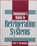 Technician's Guide to Refrigeration Systems, Corinchock, John A., 0070131597