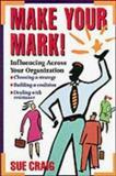Make Your Mark! 9780077091590