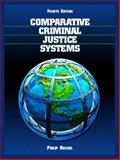 Comparative Criminal Justice Systems : A Topical Approach, Reichel, 0131131591