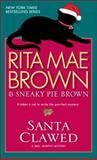 Santa Clawed, Rita Mae Brown and Sneaky Pie Brown, 0553591592