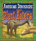 Giant Plant Eaters, Michael J. Benson, 0761321594