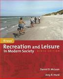 Recreation and Leisure in Modern Society, Hurd, Amy and McLean, Daniel, 0763781592