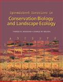 Spreadsheet Exercises in Conservation Biology and Landscape Ecology, Donovan, Therese M. and Welden, Charles W., 0878931597