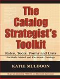 The Catalog Strategist's Toolkit, Muldoon, Katie, 0970451598