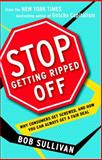 Stop Getting Ripped Off, Bob Sullivan, 034551159X
