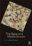 The Race and Media Reader, , 0415801591