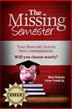 The Missing Semester 9780985531591