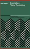 Estimating Trade Elasticities, Marquez, Jaime R., 1402071590