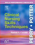 Skills Performance Checklists : Clinical Nursing Skills and Techniques, Castaldi, Patricia A., 0323031595