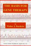 The Basis for Gene Therapy, Burdette, Walter J., 0398071594