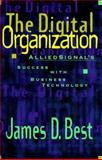 The Digital Organization, James D. Best, 0471161594