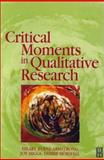 Critical Moments in Qualitative Research, Higgs, Joy and Armstrong, Hilary, 0750651598