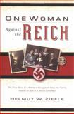 One Woman Against the Reich, Helmut W. Ziefle, 0825441595