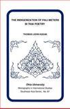 The Indigenization of Pali Meters in Thai Poetry, Thomas Hudak, 0896801594