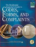 Residential Inspector's Guide to Codes, Forms, and Complaints, Pieczynski, Linda, 1428351590