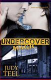 Undercover Magic, Judy Teel, 1494901595