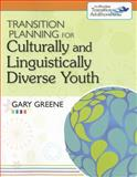 Transition Planning for Culturally and Linguistically Diverse Youth, Greene, Gary, 1598571591