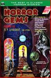 Horror Gems, Volume Six, H, P. Lovecraft and Others, H. P. Lovecraft and Henry Slesar, 1612871593