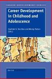 Career Development in Childhood and Adolescence, , 9087901593