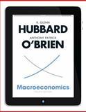 Macroeconomics, Hubbard, R. Glenn and O'Brien, Anthony Patrick, 0132951592