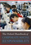 The Oxford Handbook of Corporate Social Responsibility, , 0199211590