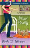 Howl Deadly, Linda O. Johnston, 0425231593