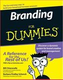 Branding for Dummies, Bill Chiaravalle and Alexander G. Schenck, 0471771597