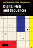 Digital Nets and Sequences : Discrepancy Theory and Quasi–Monte Carlo Integration, Dick, Josef and Pillichshammer, Friedrich, 0521191599