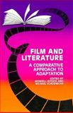Film and Literature : A Comparative Approach to Adaptation, , 0896721590