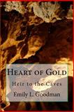 Heart of Gold, Emily Goodman, 1495431592