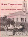 Slave Transactions of Guadalupe County, Texas, Gretchen, Mark, 1596411597