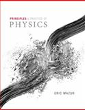 Principles and Practice of Physics, Eric Mazur, 0321961595