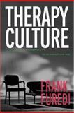 Therapy Culture, Frank Furedi, 041532159X
