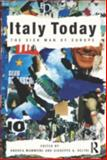 Italy Today : The Sick Man of Europe, , 0415561590