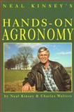 Hands-on Agronomy, Neal Kinsey and Charles Walters, 0911311599