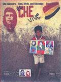 Che Guevara : Icon, Myth and Message, Kunzle, David and University of California Staff, 0930741595