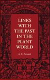 Links with the Past in the Plant World, Seward, A. C., 1107401593