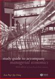 Study Guide to Accompany Managerial Economics, Png, Ivan and Cheng, Joy, 1405181591