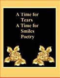 A Time for Tears a Time for Smiles Poetry, Ligia Wahya Isdzanii and Linda Marshall, 150050159X