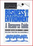 Business and the Environment : A Resource Guide, , 1559631597