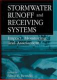 Stormwater Runoff and Receiving Systems : Impact, Monitoring, and Assessment, Edwin Herricks, 1566701597