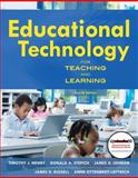Educational Technology for Teaching and Learning, Newby, Timothy J. and Leftwich, Anne Todd, 013705159X