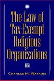 The Law of Tax-Exempt Religious Organizations, Watkins, 0471371599