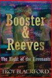 Booster and Reeves, Troy Blackford, 1492821594