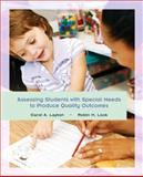 Assessing Students with Special Needs to Produce Quality Outcomes, Layton, Carol A. and Lock, Robin H., 0135131596
