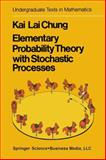 Elementary Probability Theory with Stochastic Processes, Chung, K. L., 0387901590