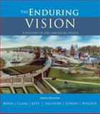 The Enduring Vision : A History of the American People, Boyer, Paul S. and Clark, Clifford E., Jr., 0618801596