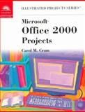 Microsoft Office 2000 - Illustrated Projects, Cram, Bob and Cram, Carol M., 0760061599