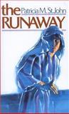 The Runaway, Patricia St. John, 0802491596