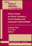 Winter School on Mirror Symmetry, Vector Bundles, and Lagrangian Submanifolds, Winter School on Mirror Symmetry (1999 H, 0821821598